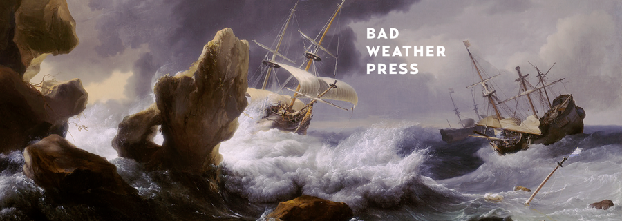 Bad Weather Press