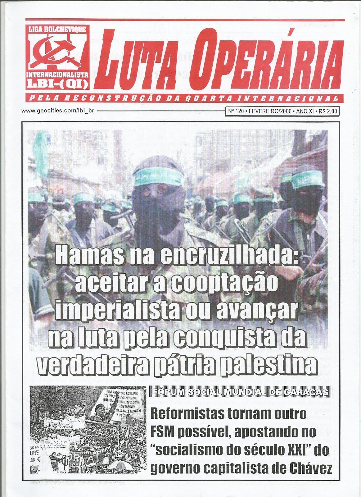 LEIA A EDIÇÃO DO JORNAL LUTA OPERÁRIA Nº 120 - FEVEREIRO/2006