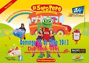 EL SAPO PEPE EN POSADAS!!! DOMINGO 12 DE MAYO 2013