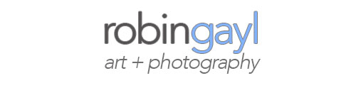Robin Gayl: Art & Photography