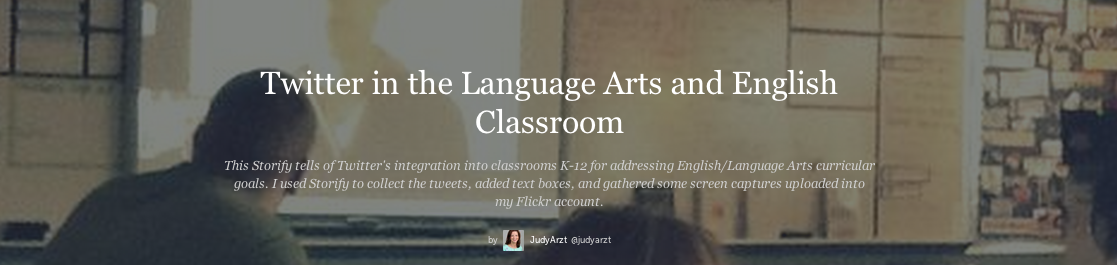 https://storify.com/judyarzt/twitter-in-the-english-classroom