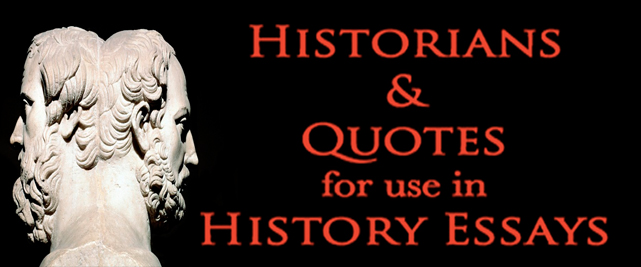 Historians and quotes for essays
