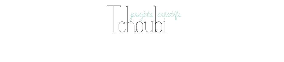 Tchoubi ::: Petites histoires créatives