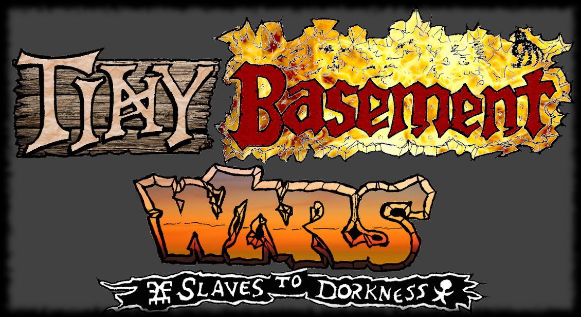 Tiny Basement Wars - Slaves to Dorkness