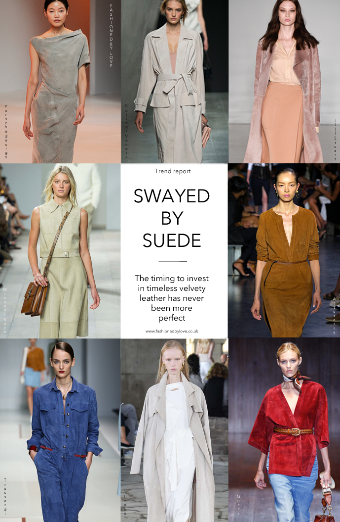 suede trend spring/summer ss 2015 / best suede buys 2015 / suede dresses, skirts, shorts, jackets and trenches to buy in 2015 / fashioned by love