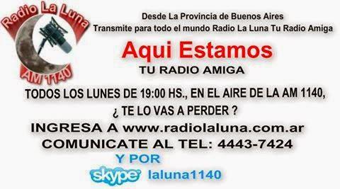 """""""AQUI ESTAMOS"""" Lunes 19 hs - Radio La Luna AM 11140"""