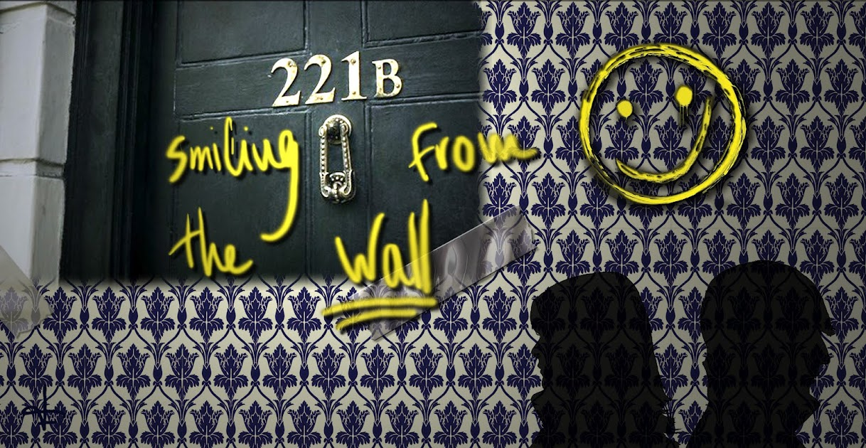 221B: Smiling from the wall