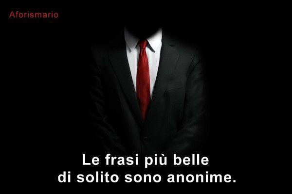 frasi sulla vita anonime
