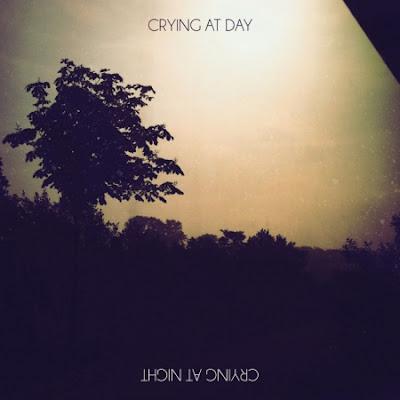 Essáy - Crying at Day / Crying at Night EP [2012]