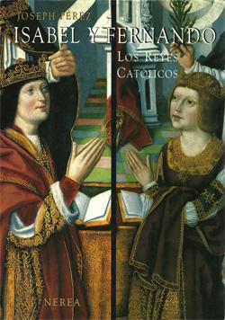 Los Reyes Católicos de Joseph Pérez
