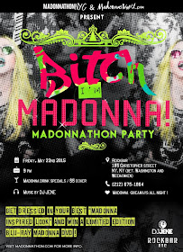 NYC: May 22nd Madonna-thon/Bitch I'm Madonna Party