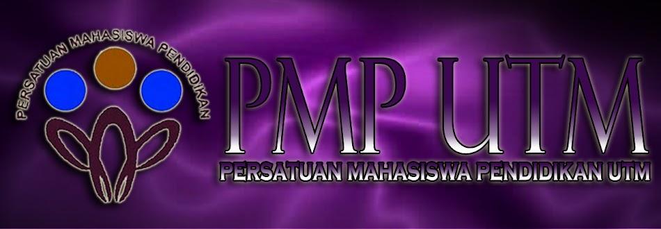 PERSATUAN MAHASISWA PENDIDIKAN UTM (PMPUTM)