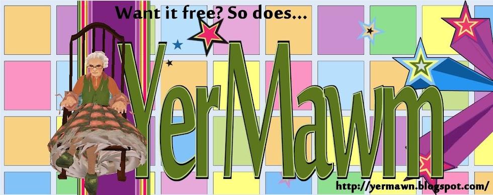 Yer Mawm!