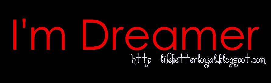 //I'm Dreamer