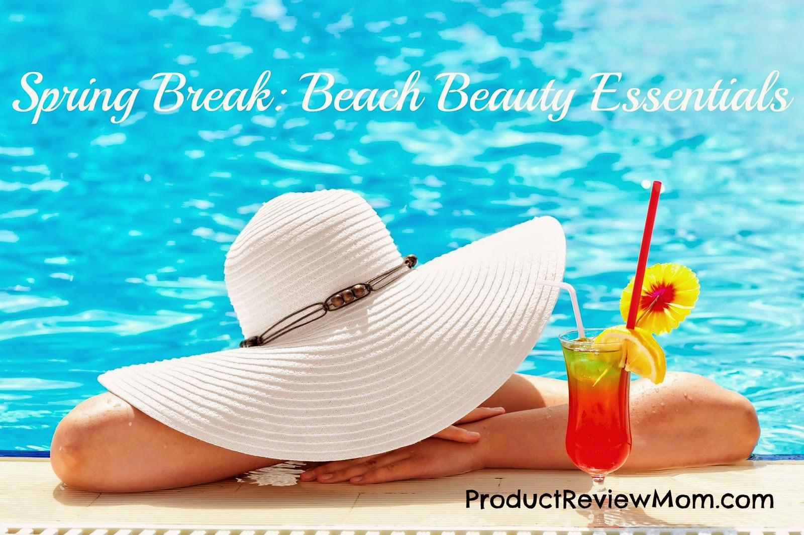 Spring Break: Beach Beauty Essentials  via www.productreviewmom.com