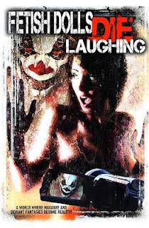 Ver pelicula online:Fetish Dolls Die Laughing (2011)