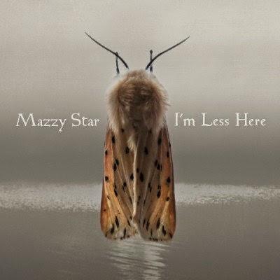 mazzy star   i u0027m less here  2014  shoegazer alive 10 years  05 14  rh   shoegazeralive9 blogspot