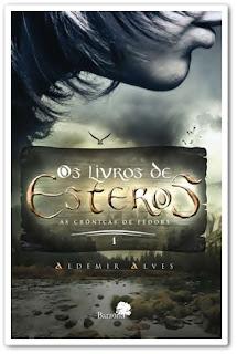 Sorteio[ Os Livros de Esteros- As crônicas de Fedors.