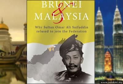 INILAH PUNCA KENAPA BRUNEI TAK NAK JOIN MALAYSIA