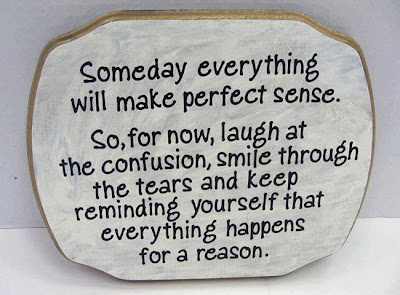 Someday everything will make perfect