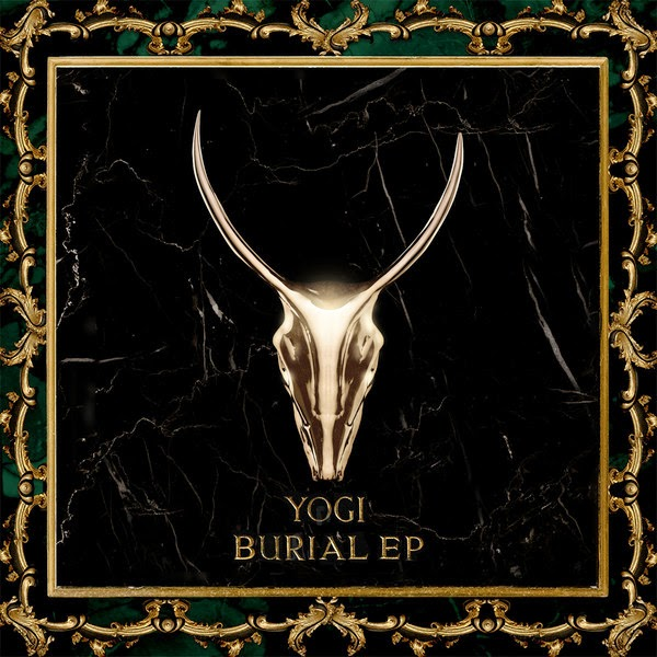 Yogi - Burial - EP Cover
