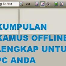 Kumpulan Kamus Offline Lengkap Gratis Untuk PC