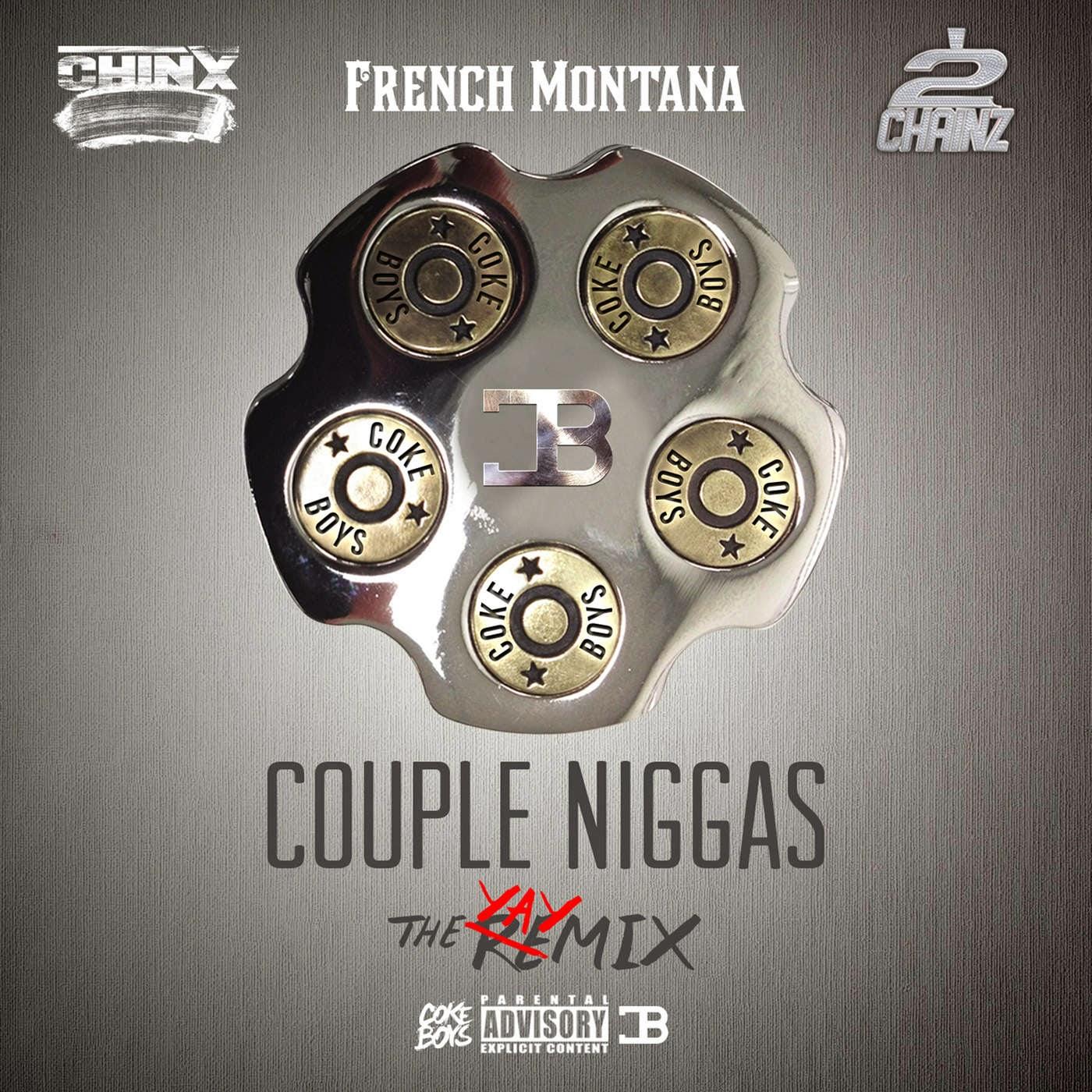 Chinx - Couple Niggaz Remix (feat. 2 Chainz & French Montana) - Single Cover