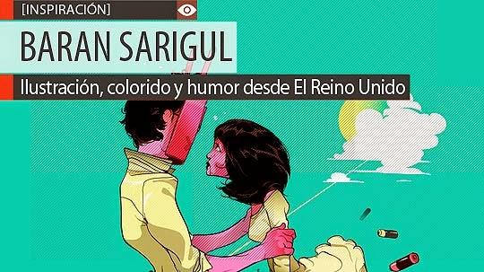 Ilustración, colorido y humor de BARAN SARIGUL