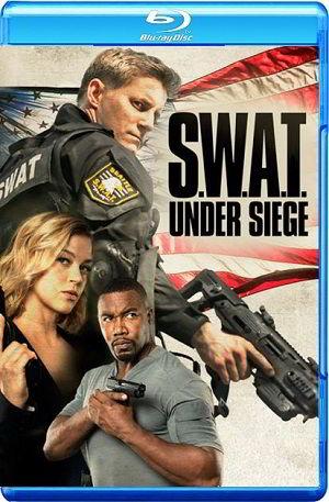 S.W.A.T. Under Siege 2017 BRRip BluRay 720p