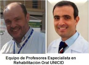 EQUIPO PROFESORES ESPECIALISTAS EN REHABILITACIÓN ORAL UNICID