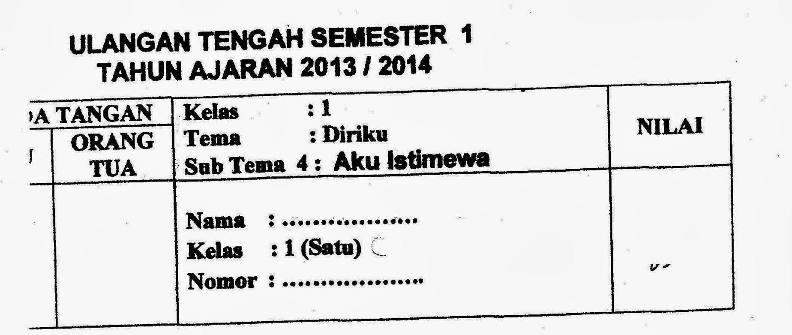 Diriku Sub Tema Aku Istimewa Uts Semester 1 Kelas 1