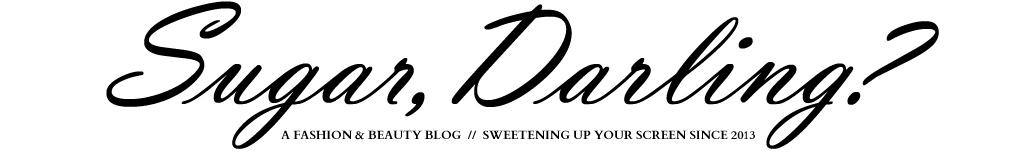 Sugar, Darling?