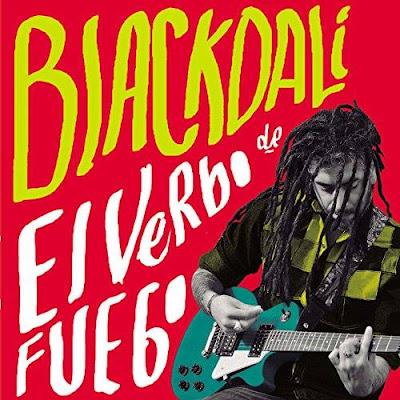 BLACK DALÍ - El Verbo de Fuego (2015)
