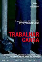 Trabalhar Cansa, de Juliana Rojas & Marco Dutra