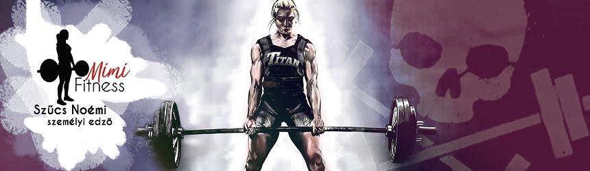 Mimi's Fitness Blog - Szűcs Noémi személyi edző honlapja • személyi edzés, edzésterv, étrend