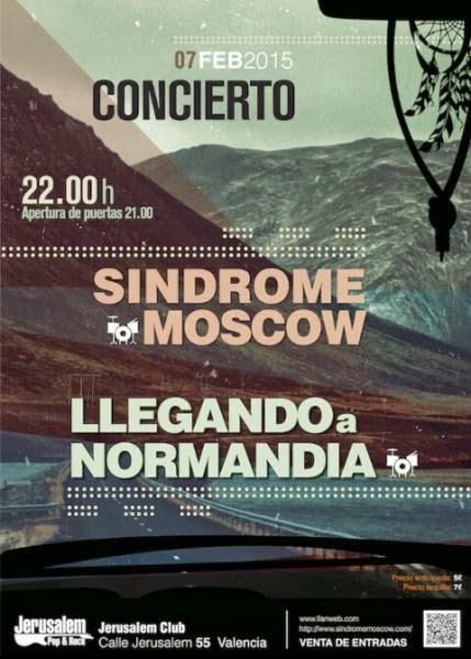 concierto 7 de Febrero (Valencia) Sindrome Moscow + Llegando a Normandia