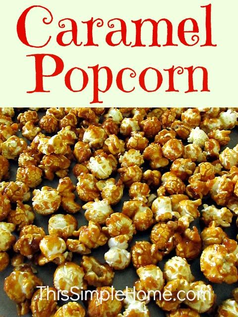 This Simple Home: Caramel Popcorn Recipe