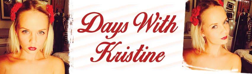 Days With Kristine