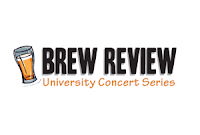 University Concert Series's BREW REVIEW