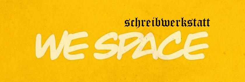 we space schreibwerkstatt