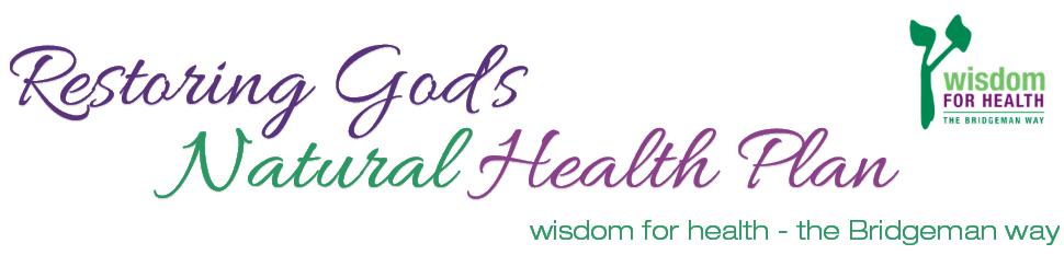 Wisdom For Health