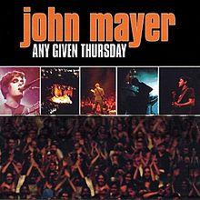 John Mayer Live Album - Any Given Thursday 2003