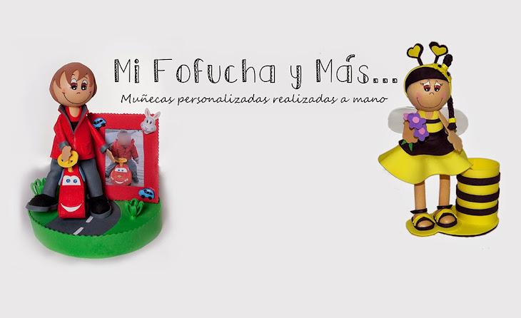 Mi Fofucha y Mas...