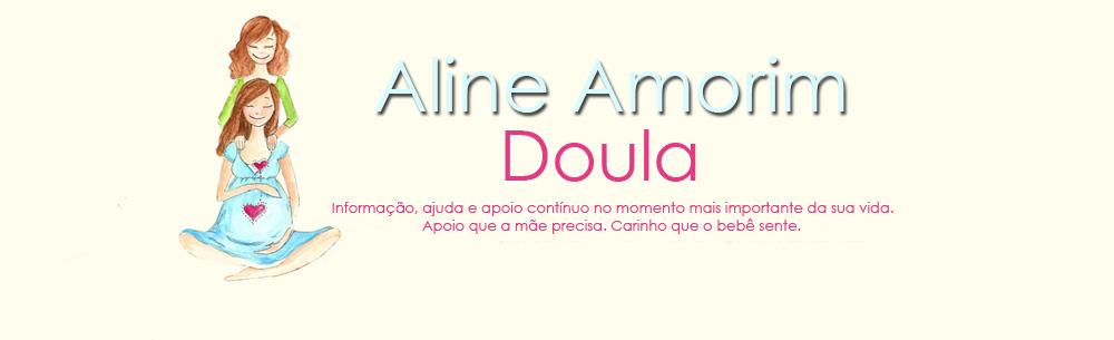 Aline Amorim - Doula - Acompanhamento na Gestação, Parto e Pós Parto.