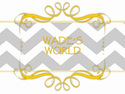 Wades&#39; World
