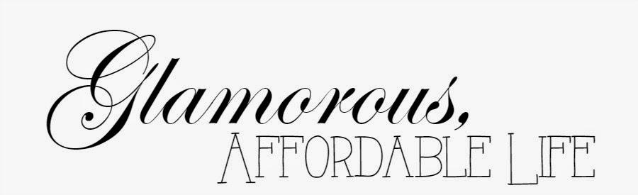 Glamorous, Affordable Life