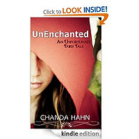 UnEnchanted (An Unfortunate Fairy Tale) by Chanda Hahn