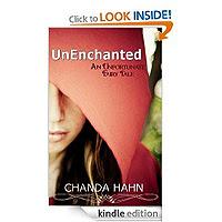 UnEnchanted (An Unfortunate Fairy Tale) by Chanda Hahn