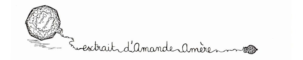 Extrait  D'Amande   Amere...
