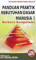 AJIBAYUSTORE  Judul Buku : PANDUAN PRAKTIK KEBUTUHAN DASAR MANUSIA I Berbasis Kompetensi Pengarang : Tim Penulis Poltekkes Depkes Jakarta III Penerbit : Salemba Medika